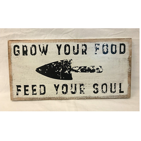 sign - grow your food feed your soul - 20x40cm