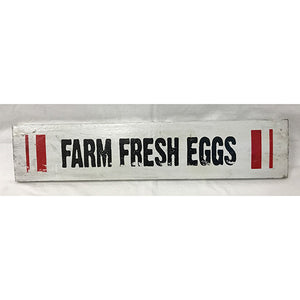 """Farm Fresh Eggs"" Sign"