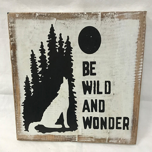 sign - be wild and wonder - 20x20cm