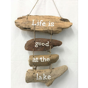 sign - driftwood - 'life is good at the lake'