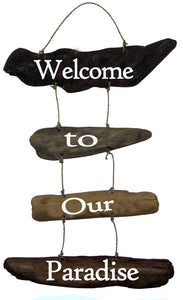 Sign - Driftwood - 'Welcome to our Paradise'