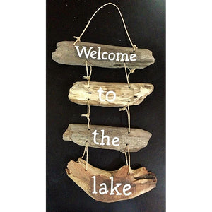 """Welcome to the Lake"" Driftwood Sign"