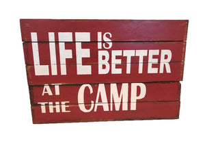 """Life is Better at the Camp' - Red"