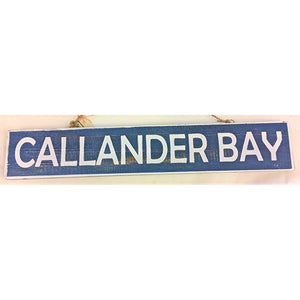 """Callander Bay"" Sign"