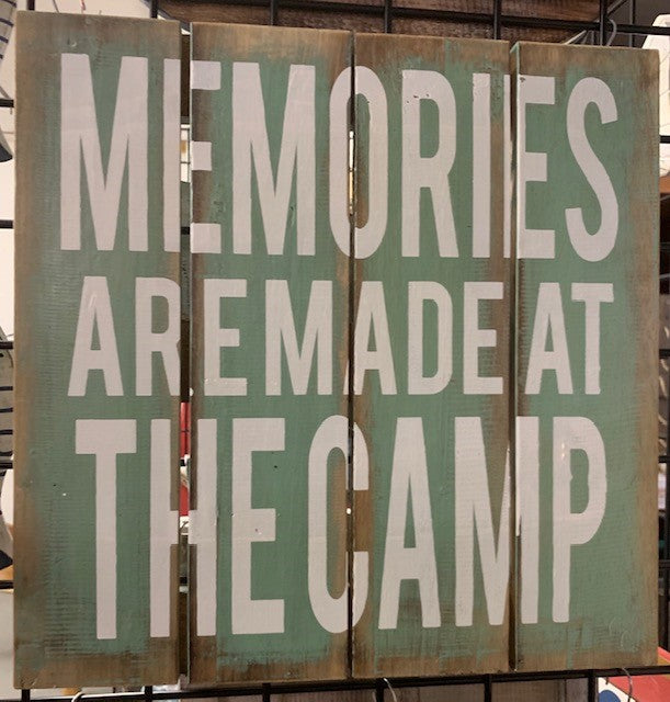 sign- memories are made at the camp