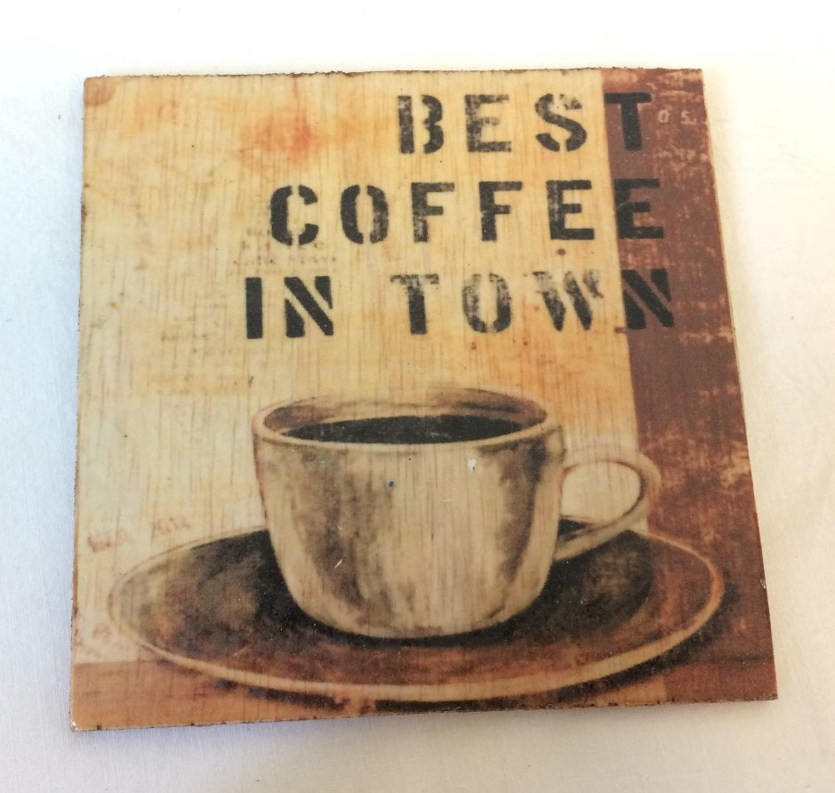Coaster - Best coffee in town