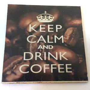 Coaster - Keep calm and drink coffee (beans)
