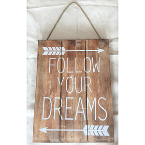 sign - follow your dreams - natural/white - 30x40