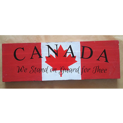 sign - Canada - we stand on guard for thee - 60x20cm