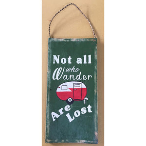 sign - not all who wander are lost - dark green - 40x20cm