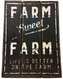 """Farm Sweet Farm"" Sign"