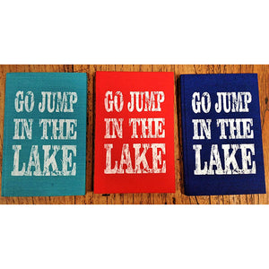 notebook - 'go jump in the lake' - bright turquoise