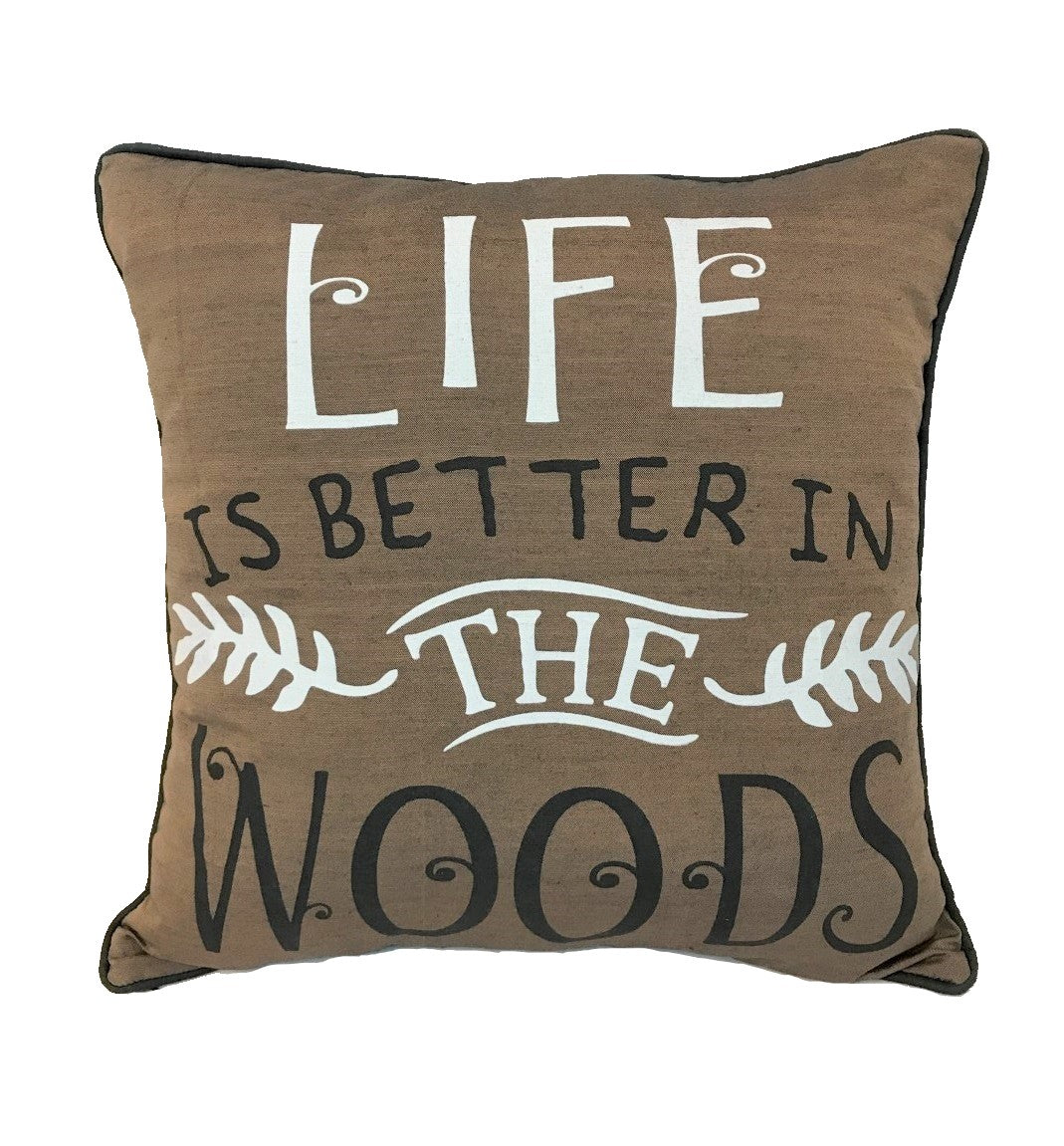 cushion - life is better in the woods - brown - 40cm