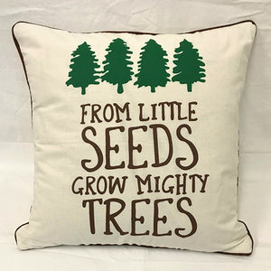 cushion - from little seeds grow mighty trees - 40cm