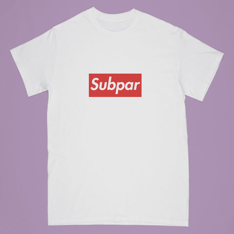 """subpar"" tshirt - white - Adult small"
