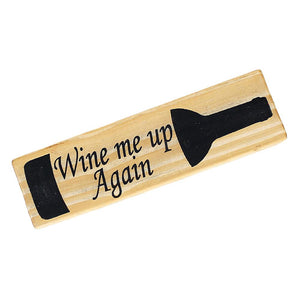 """Wine Me Up Again"" - Magnet"