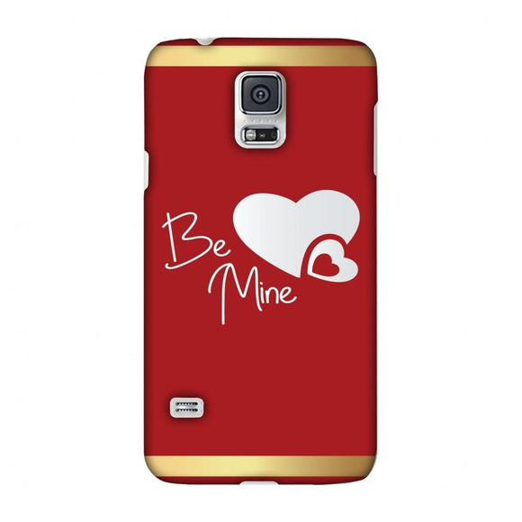 Be Mine Slim Hard Shell Case For Samsung Galaxy S5
