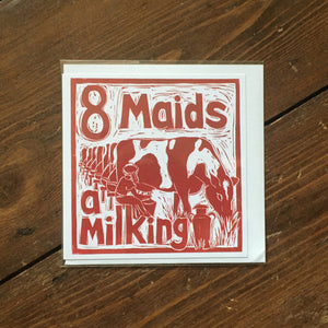 Eight Maids a Milking Greetings Card lino cut by Kate Guy