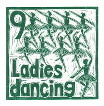 Load image into Gallery viewer, Nine Ladies Dancing Greetings Card lino cut by Kate Guy