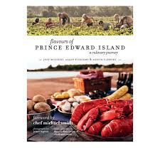 Flavours of Prince Edward Island,  A Culinary Journey (tax included)