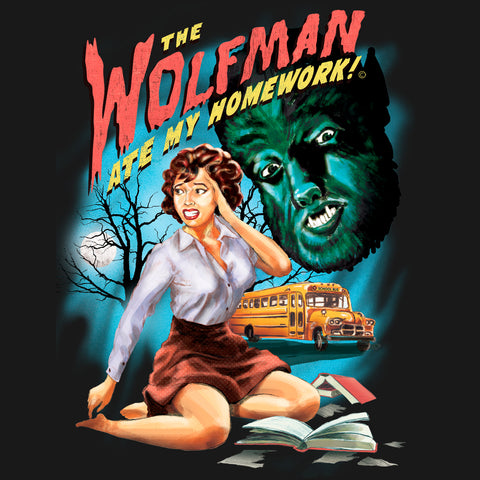 The Wolfman Ate My Homework T-Shirt