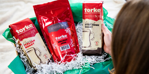 Torke Family Coffee in a variety of flavors such as Classic Italian Roast, Holiday Java, and Stay Home Roastas a gift this holiday season
