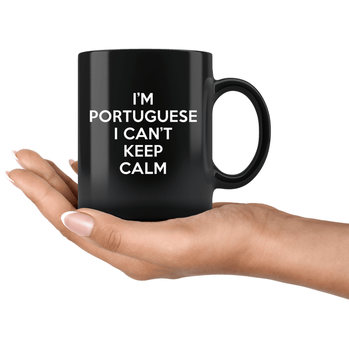 I'm Portuguese I Can't Keep Calm Mug
