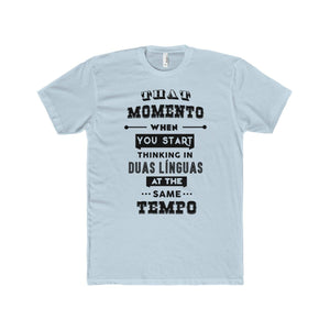 Thinking in Duas Linguas T-Shirt