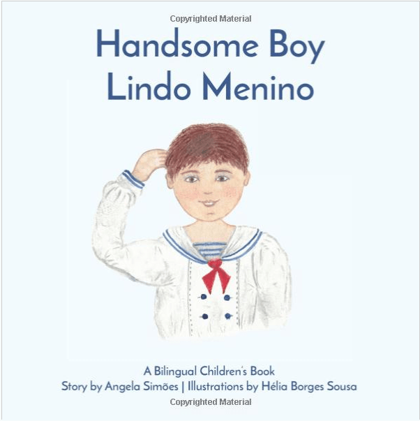 """Lindo Menino, Handsome Boy"" Book by Angela Simoes"
