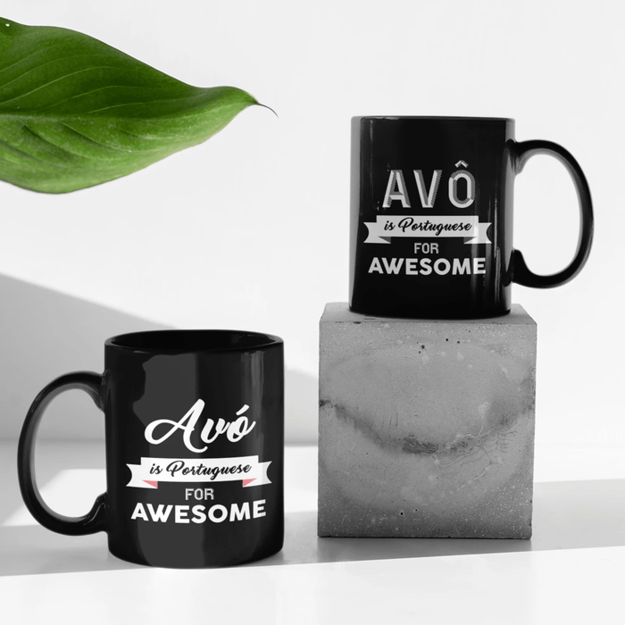 Avô/Avó is Portuguese For Awesome Mug