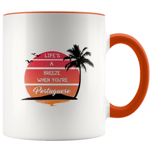 Life's a Breeze When You're Portuguese Mug