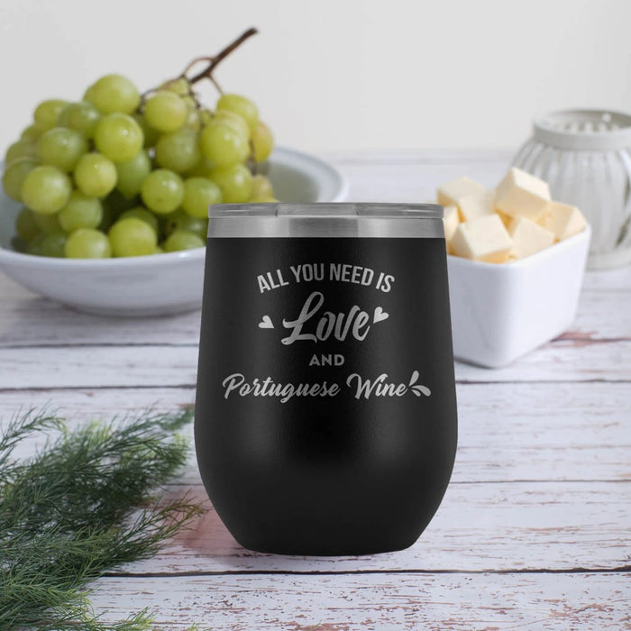 All You Need is Love and Portuguese Wine Tumbler