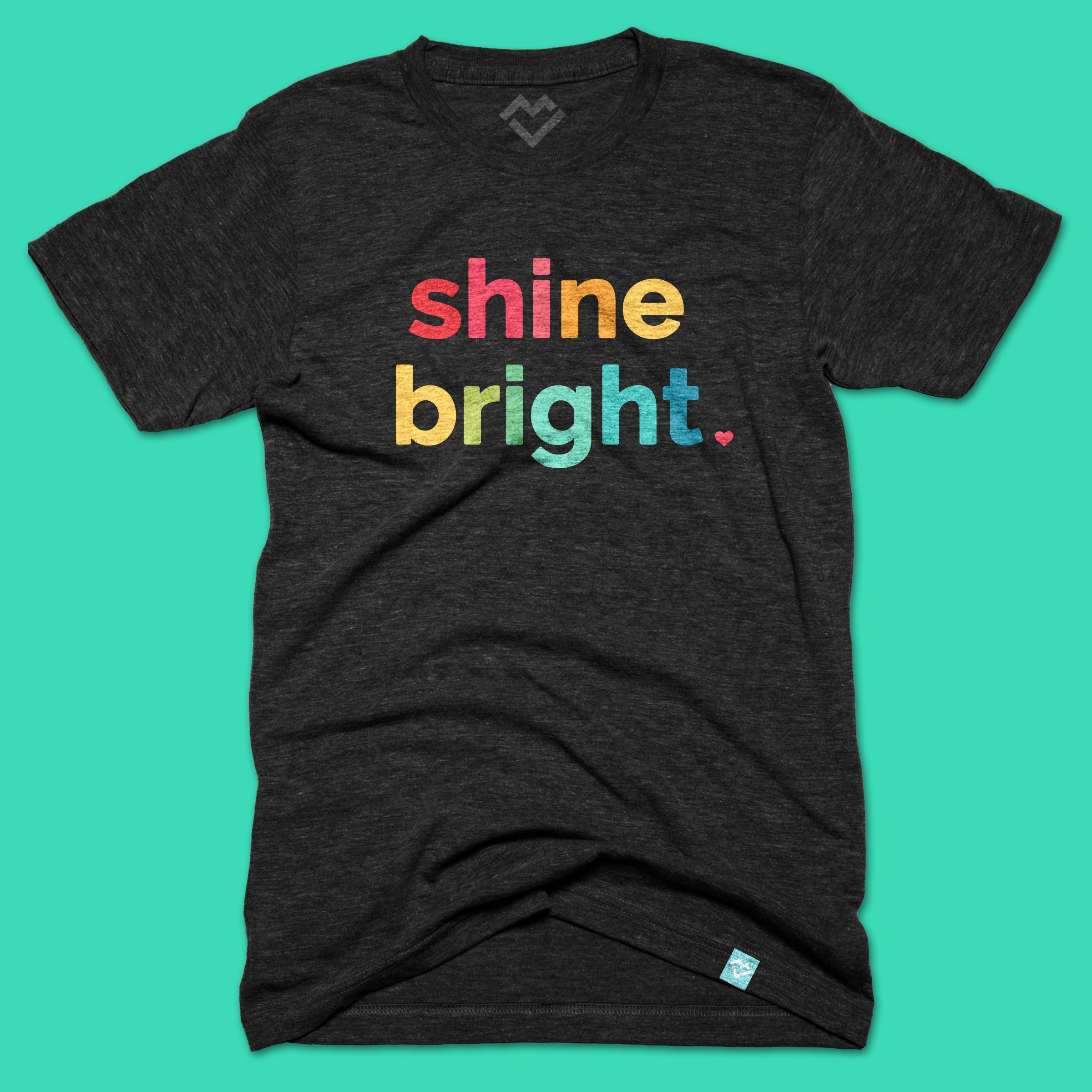 Shine Bright T-shirt (design by Just Add Sunshine) by Maker Valley