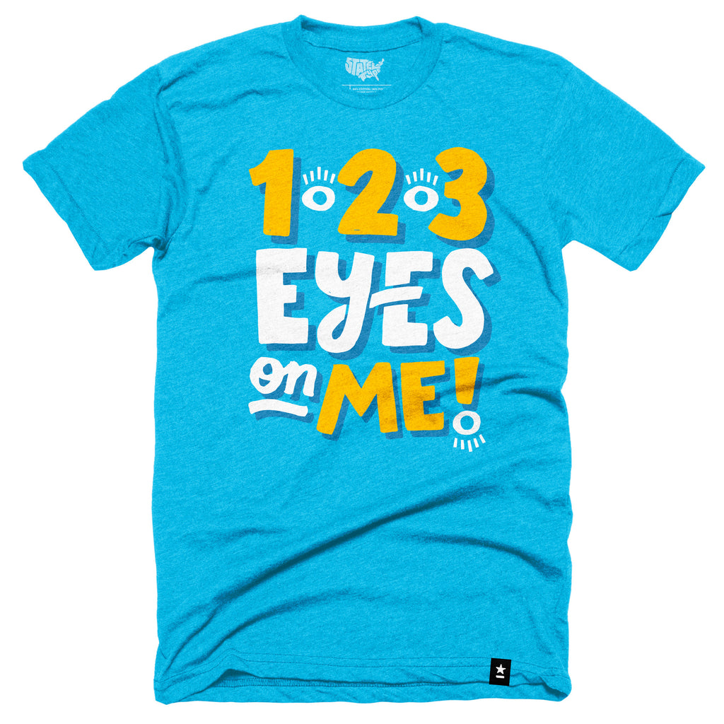 1 2 3 Eyes on Me T-shirt - Stately Type