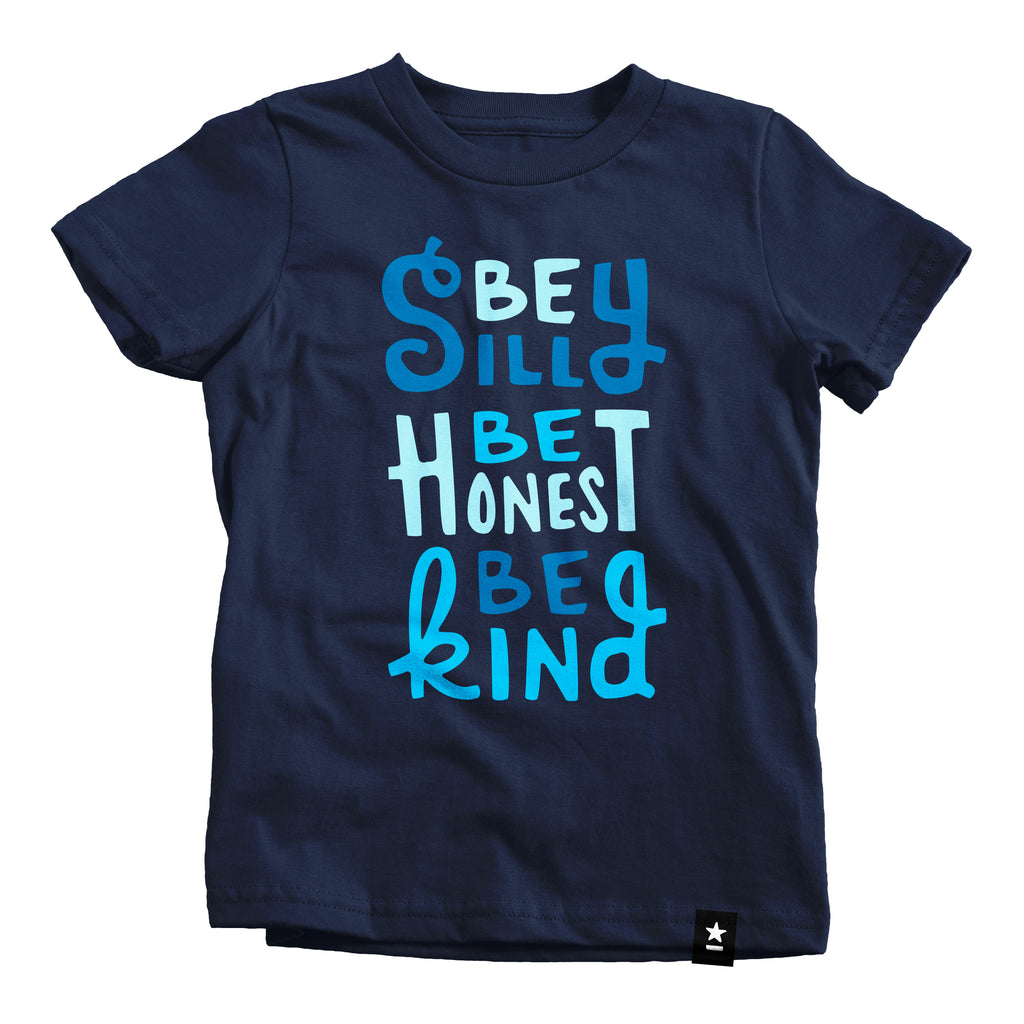 Be Silly Be Honest Be Kind T-shirt - Kids