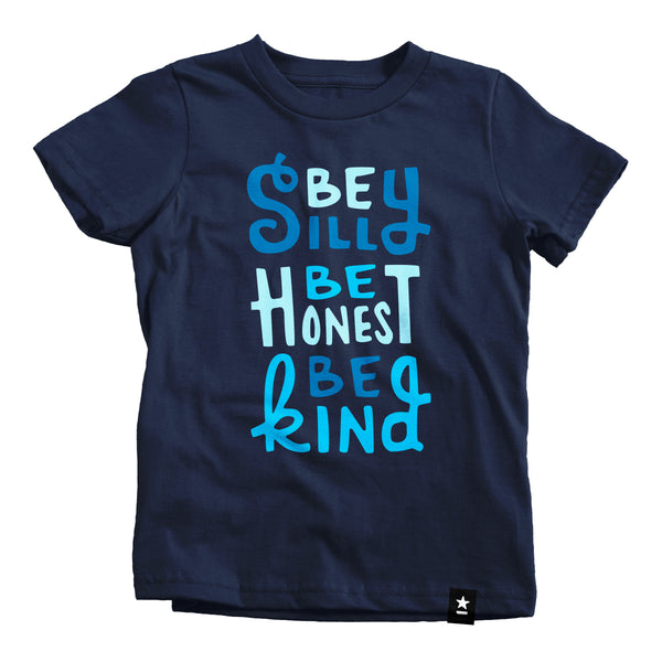 Be Silly Be Honest Be Kind T-shirt - Kids - Stately Type