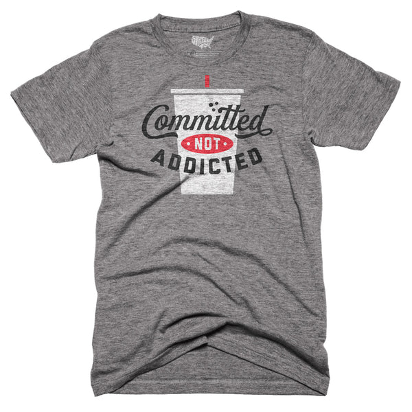 Committed Not Addicted T-shirt