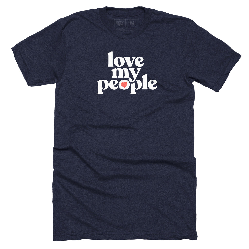 Love My People T-shirt