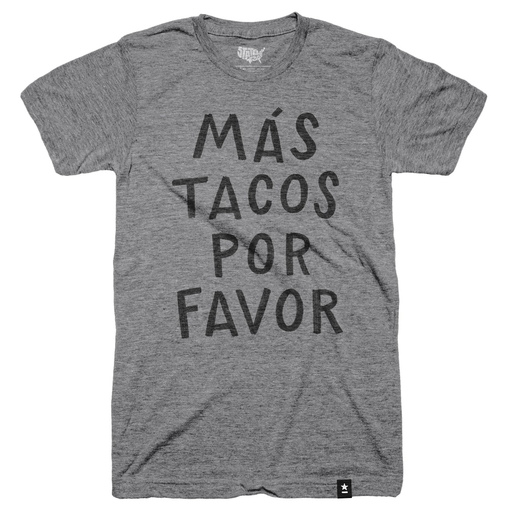 Más Tacos Por Favor T-shirt (Crewneck) by Stately Type