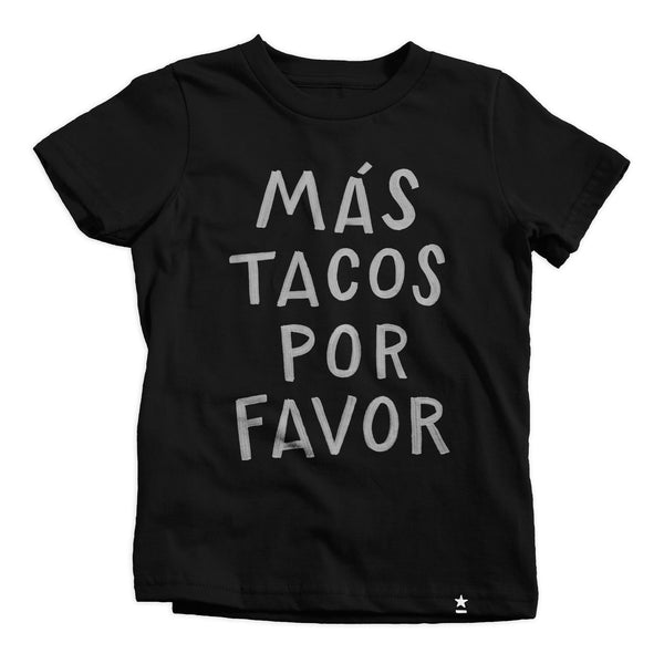 Más Tacos Por Favor T-shirt (Kids) by Stately Type