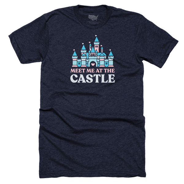 Meet Me at the Castle T-shirt