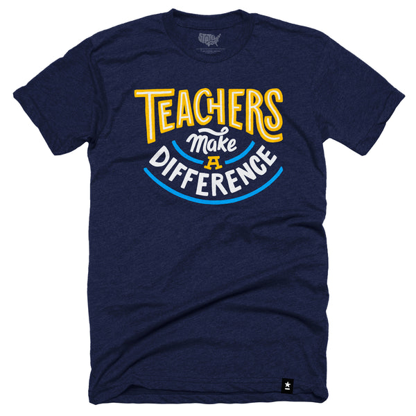 Teachers Make a Difference T-shirt (Crewneck) by Stately Type