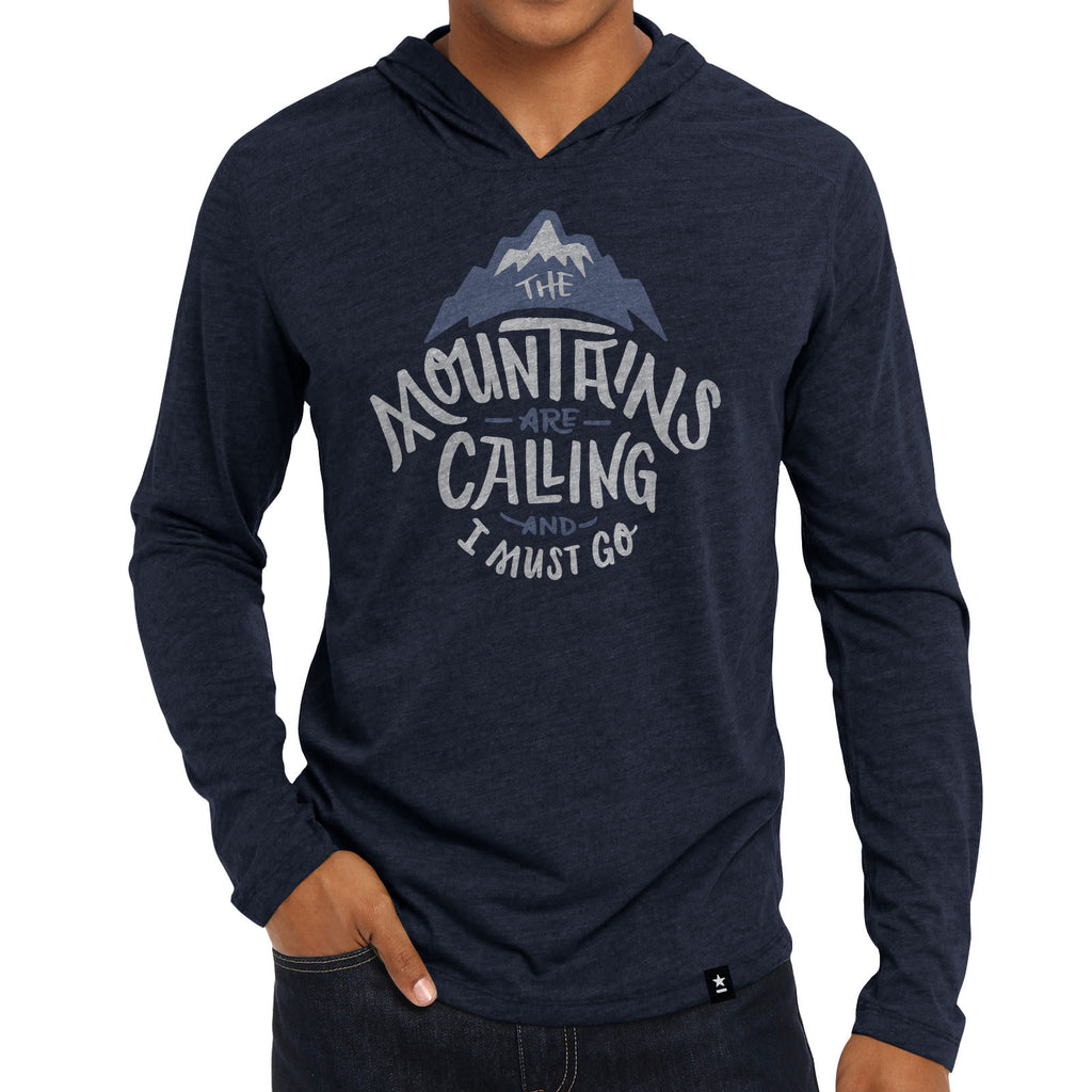 """The Mountains are Calling and I Must Go"" Hoodie - Stately Type"