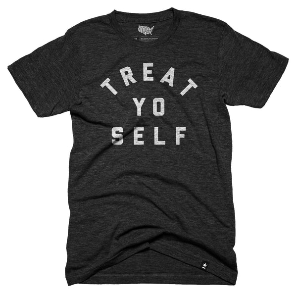 Treat Yo Self T-shirt - Stately Type