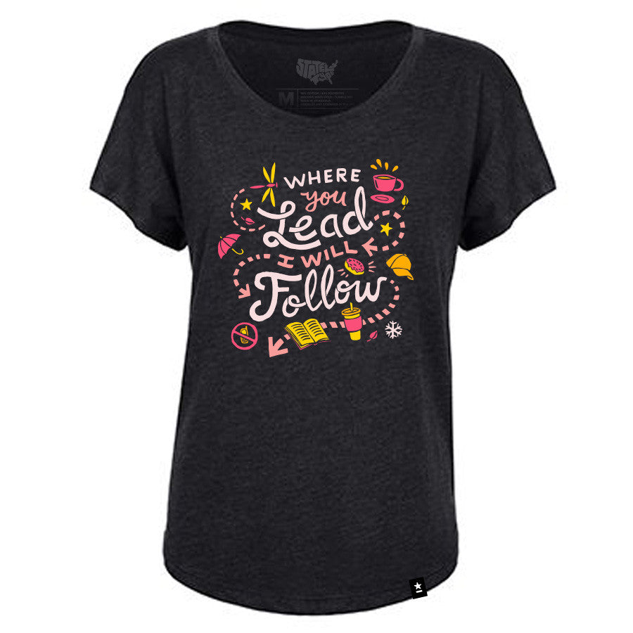 Where You Lead I Will Follow T-shirt - Stately Type