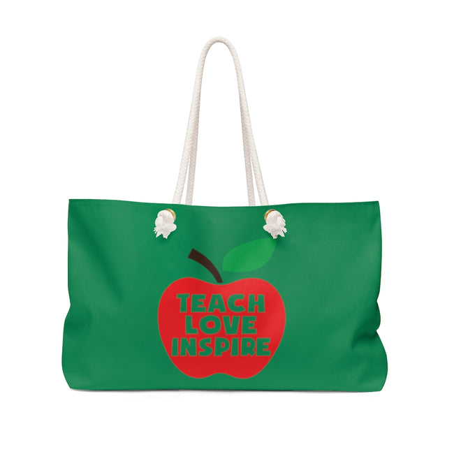 Teach Love Inspire Weekender Bag