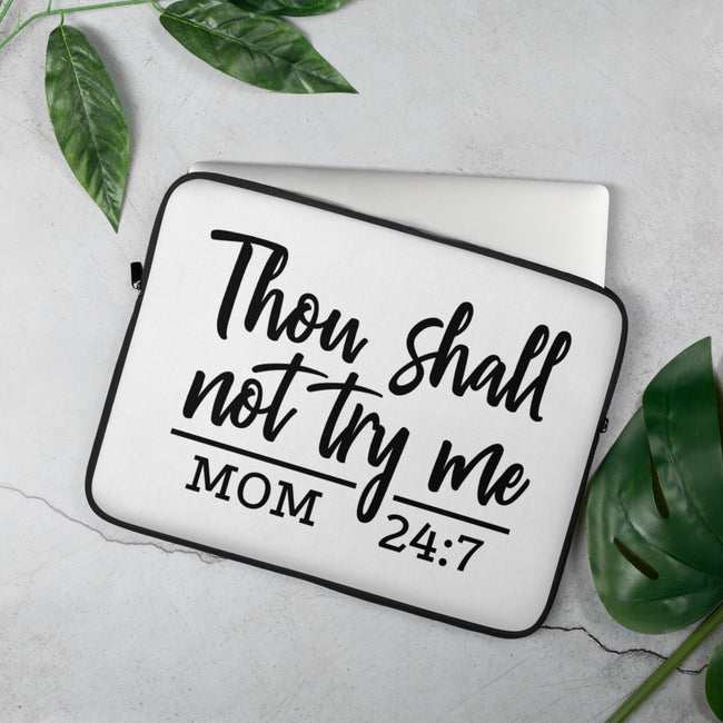Thou Shall Not Try  Me Laptop Sleeve - MY TEE USA