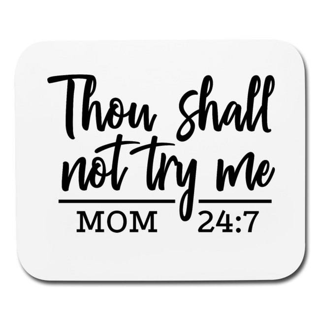 Thou Shall Not Trey Me Horizontal Mouse Pad - MY TEE USA