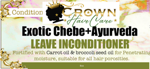 Exotic Chebe+Ayurveda Leave in conditioner