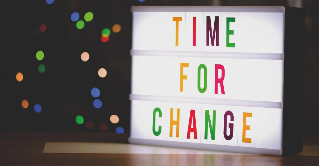 Colourful time for change sign encouraging small and startup businesses